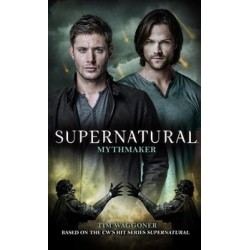 Supernatural - Mythmaker (Supernatural 14)