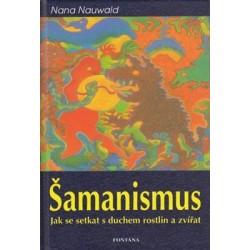 Šamanismus - jak se setkat s duchem rostlin
