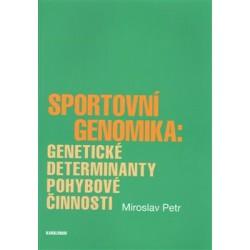 Sportovní genomika: genetické determinanty pohybové činnosti