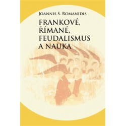 Frankové, Římané, feudalismus a nauka