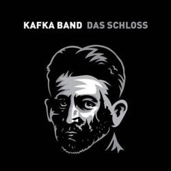 Das Schloss, Kafka Band - CD