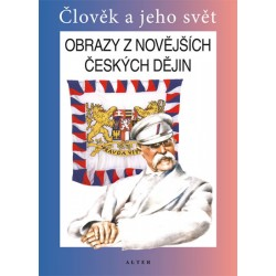 Obrazy z novějších českých dějin pro 5. ročník ZŠ