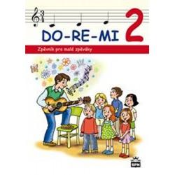 DO-RE-MI 2 - Zpěvník pro malé zpěváky