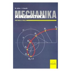 Mechanika - Kinematika pro školu a praxi