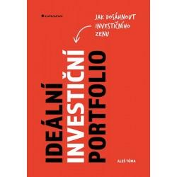 Ideální investiční portfolio - Jak dosáhnout investičního zenu