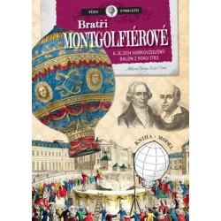 Vědci a vynálezy - Bratři Mongolfierovi