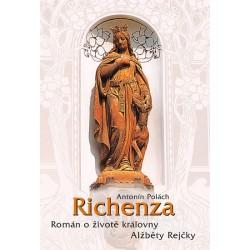 Richenza - Román o životě královny Alžběty Rejčky