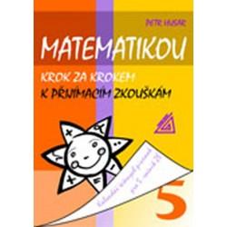 Matematikou krok za krokem k přijímacím zkouškám/Kalendář řešených písemek pro 5. ročník ZŠ
