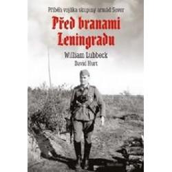 Před branami Leningradu - Příběh vojáka skupiny armád Sever