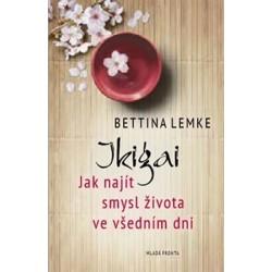 Ikigai - Jak najít smysl života ve všedním dni