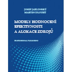 Modely hodnocení efektivnosti a alokace zdrojů