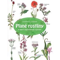 Plané rostliny a jejich zapomenutý význam
