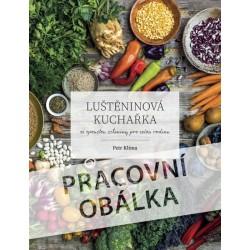 Luštěninová kuchařka se spoustou zeleniny pro celou rodinu