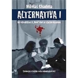 """Alternatina I. - Od rekvalifikací k """"Nové"""" vlně se starým obsahem"""