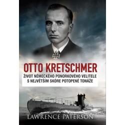 Otto Kretschmer - Život německého ponorkového velitele s nejvyšším skóre potopené tonáže