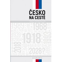 Česko na cestě - Zpráva k výročím roku 2018