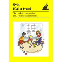Matematika pro 3. roč. ZŠ Svět čísel a tvarů - Sbírka úloh
