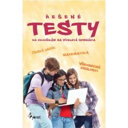 Řešené testy pro víceletá gymnázia (český jazyk + matematika + všeobecné znalosti)