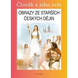 Obrazy ze starších českých dějin pro 4. ročník ZŠ