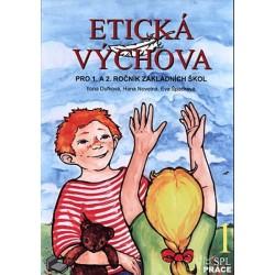 Etická výchova 1 - Pro 1. a 2. ročník ZŠ