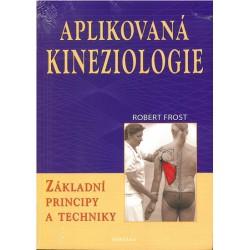 Aplikovaná kineziologie - Základní principy a techniky