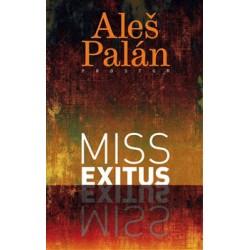 Miss exitus