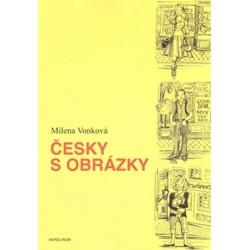 Česky s obrázky - Obrazová konverzační příručka češtiny pro cizince