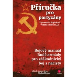 Příručka pro partyzány - Bojový manuál Rudé armády pro záškodnický boj s nacisty