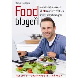 Food blogeři - Gurmánské inspirace od 20 známých českých a slovenských blogerů