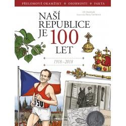 Naší republice je 100 let