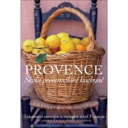 Provence - Škola provensálské kuchyně - 2. vydání