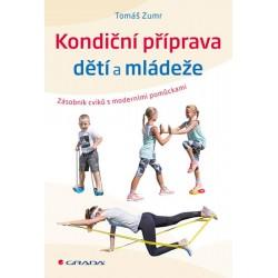 Kondiční příprava dětí a mládeže - Zásobník cvičení s moderními pomůckami