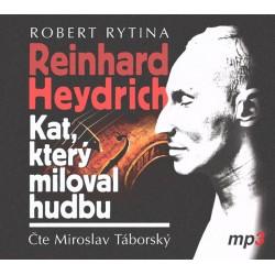 Reinhard Haydrich: Kat, který miloval hudbu - CDmp3 (Čte MiroslavTáborský)