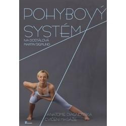 Pohybový systém - Anatomie, diagnostika, cvičení, masáže