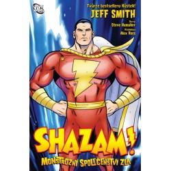 Shazam - Monstrózní společenstva zla