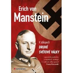 Erich von Manstein v zákopech druhé světové války - vlastní vzpomínky