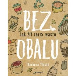 Bez obalu - Jak žít zero waste
