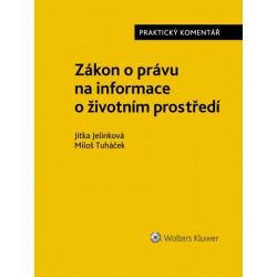 Zákon o právu na informace o životním prostředí - Praktický komentář