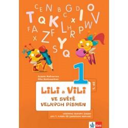 Lili a Vili - Ve světě velkých písmen (1. díl) - učebnice českého jazyka pro 1. ročník ZŠ (genetická metoda)