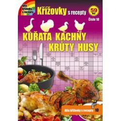 Křížovky s recepty 10 - Kuřata, kachny, krůty a husy
