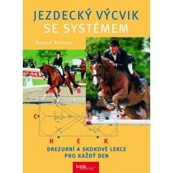 Jezdecký výcvik se systémem - Drezurní a skokové lekce pro každý den