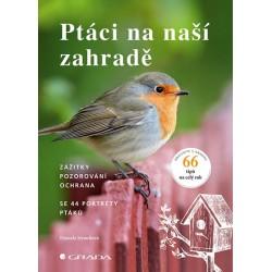 Ptáci na naší zahradě - Zážitky, pozorování, ochrana