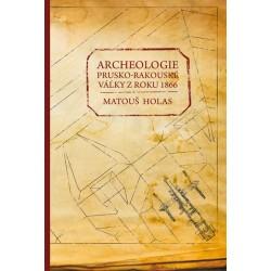 Archeologie prusko-rakouské války z roku 1866