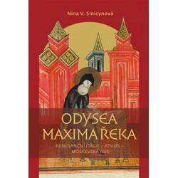 Odysea Maxima Řeka - Renesanční Itálie – Athos – Moskevská Rus