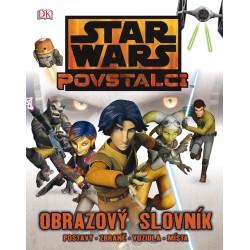 Star Wars - Povstalci - Obrazový slovník - postavy, zbraně, vozidla, místa