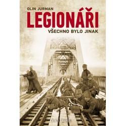 Legionáři - Všechno bylo jinak