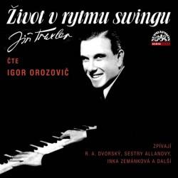 Život v rytmu swingu - 2 CD (Čte Igor Orozovič)