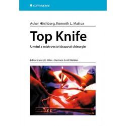 Top Knife - Umění a mistrovství úrazové chirurgie