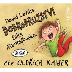 Dobrodružství Billa Madlafouska - 2CD (Čte Oldřich Kaiser)