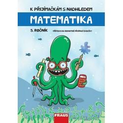 Matematika 5. ročník - K přijímačkám s nadhledem